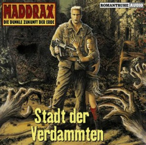 Maddrax - Stadt der Verdammten